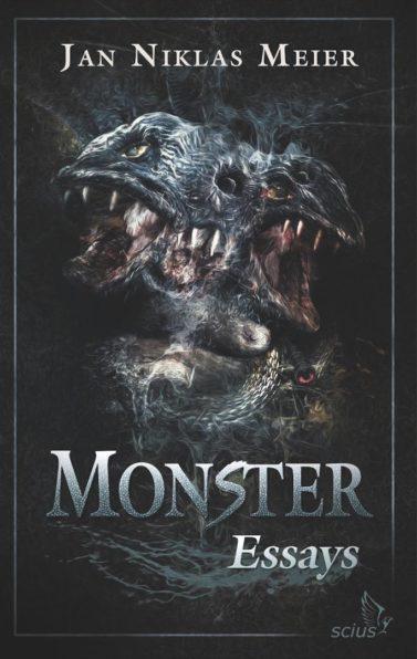 Jan Niklas Meier, Monster, Essays, Wissenschaft, scius-Verlag