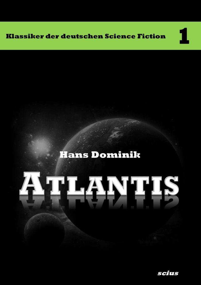 Hans Dominik: Atlantis, Klassiker, Science-Fiktion, scius-Verlag