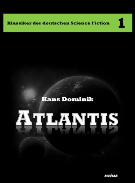 Hans Dominik: Atlantis, scius-Verlag, Klassiker