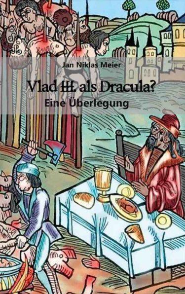 Vlad III. als Dracula? Eine Überlegung, Wissenschaft, scius-Verlag