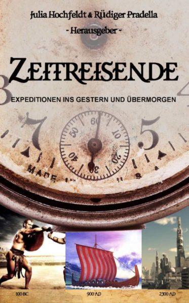 Julia Hochfeldt, Rüdiger Pradella, Zeitreisende, Kurzgeschichten, Belletristik, scius-Verlag