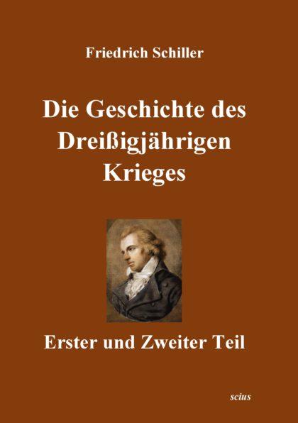 Friedrich Schiller: Die Geschichte des Dreißigjährigen Krieges, Deutsche Literatur, Klassiker, scius-Verlag