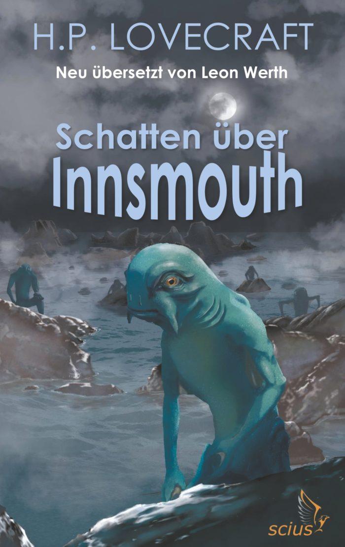 Leon Werth; H.P. Lovecraft: Schatten über Innsmouth, cthulhu, Klassiker, Horror, Mythos, Übersetzung, scius-Verlag